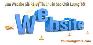 Làm Website Giá Rẻ Uy Tín Chuẩn Seo Chất Lượng Tốt