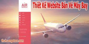 Thiết Kế Website Bán Vé Máy Bay Chuyên Nghiệp Đẳng Cấp