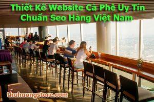 Thiết Kế Website Cà Phê Uy Tín Chuẩn Seo Hàng Việt Nam