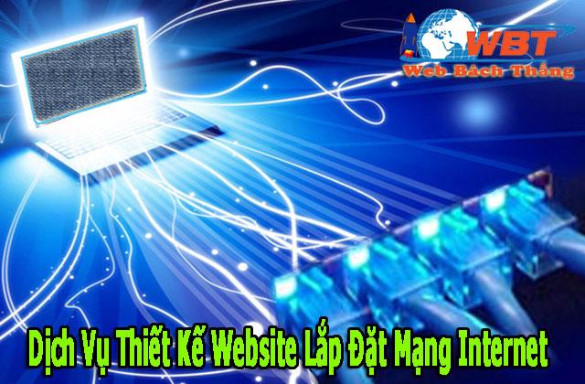 Dịch Vụ Thiết Kế Website Lắp Đặt Mạng Internet Chuẩn Seo