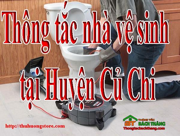 Thông tắc nhà vệ sinh tại Huyện Củ Chi giá rẻ, BT store