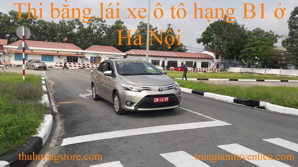 Thi bằng lái xe ô tô hạng B1 ở Hà Nội