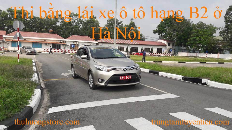 Thi bằng lái xe ô tô hạng B2 ở Hà Nội