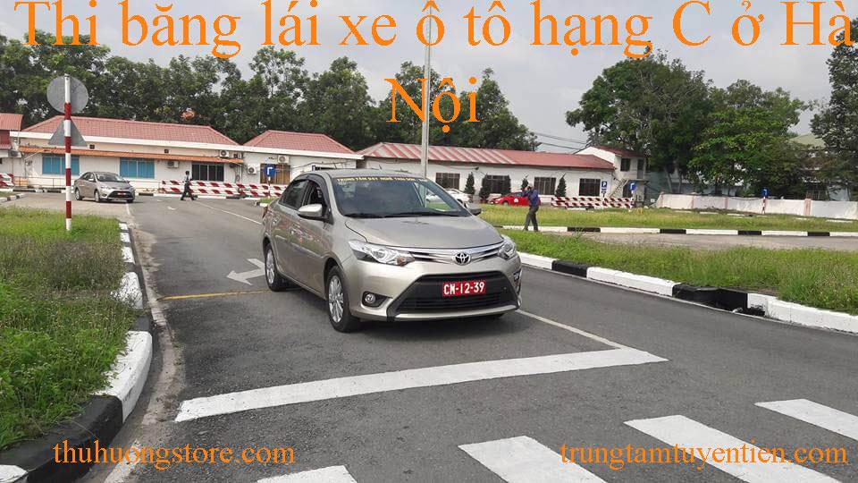 Thi bằng lái xe ô tô hạng C ở Hà Nội